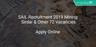 SAIL Recruitment 2019 Mining Sirdar & Other 72 Vacancies