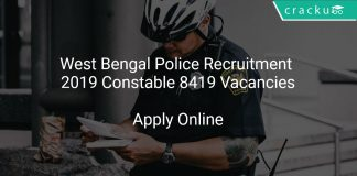 West Bengal Police Recruitment 2019 Constable 8419 Vacancies