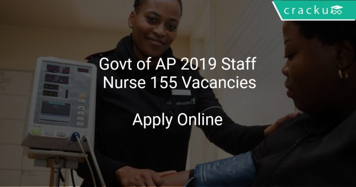 Govt of AP 2019 Staff Nurse 155 Vacancies