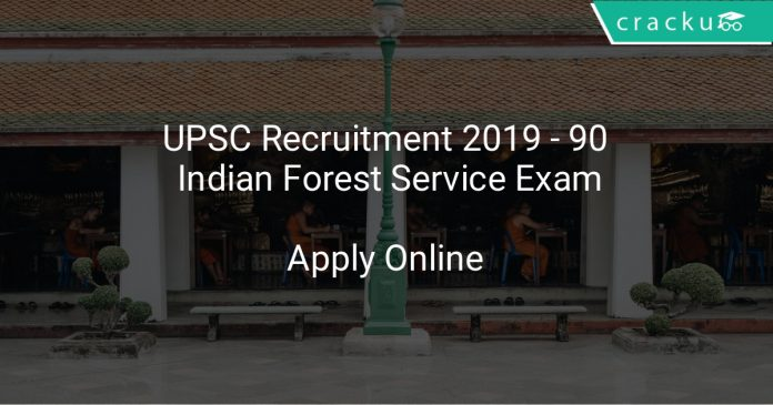 UPSC Recruitment 2019 - 90 Indian Forest Service Exam
