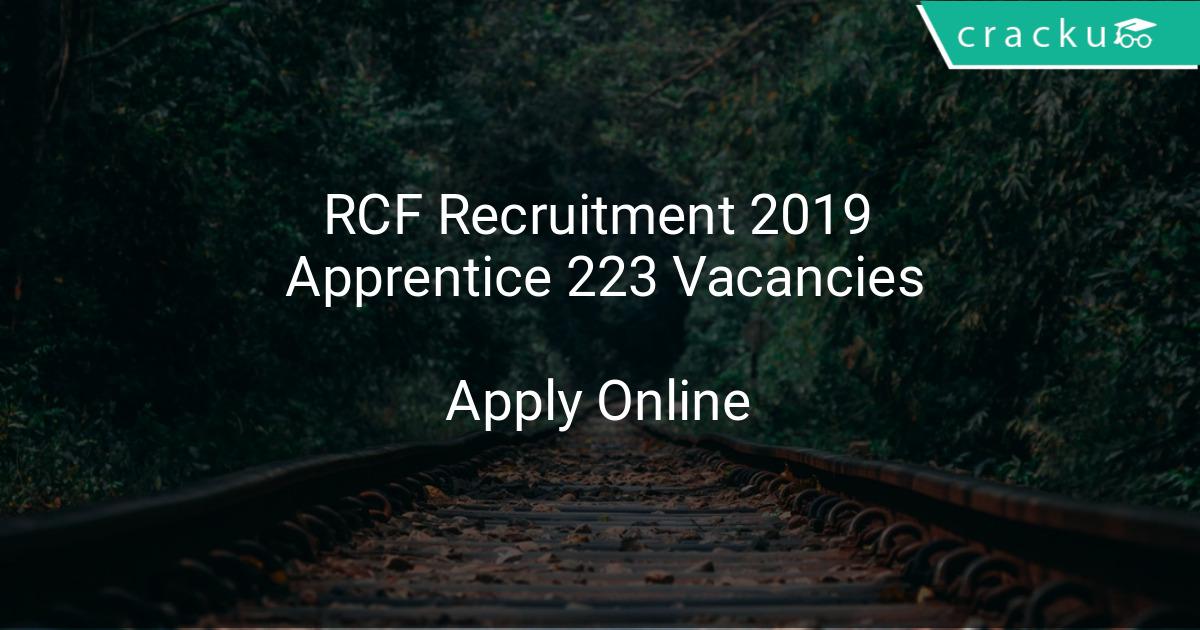 RCF Recruitment 2019 Apprentice 223 Vacancies - Latest Govt Jobs