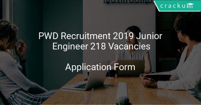 PWD Recruitment 2019 Junior Engineer 218 Vacancies
