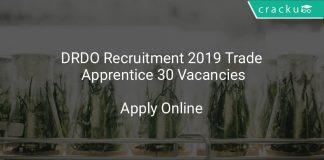DRDO Recruitment 2019 Trade Apprentice 30 Vacancies