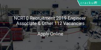 NCRTC Recruitment 2019 Engineer Associate & Other 112 Vacancies