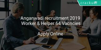 Anganwadi recruitment 2019 Worker & Helper 64 Vacncies
