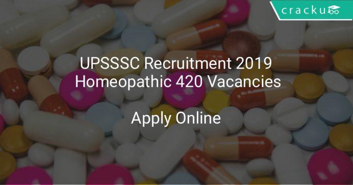 UPSSSC Recruitment 2019 Homeopathic Pharmacist 420 Vacancies