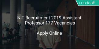 NIT Recruitment 2019 Assistant Professor 177 Vacancies