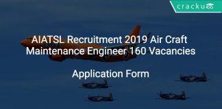 AIATSL Recruitment 2019 Air Craft Maintenance Engineer 160 Vacancies