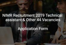NIMR Recruitment 2019 Technical assistant & Other 44 Vacancies