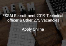 FSSAI Recruitment 2019 Technical officer & Other 275 Vacancies