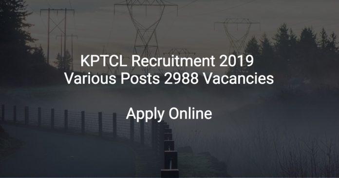 KPTCL Recruitment 2019 Various Posts 2988 Vacancies