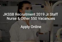 JKSSB Recruitment 2019 Jr Staff Nurse & Other 550 Vacancies