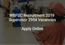 WBPSC Recruitment 2019 Supervisor 2954 Vacancies