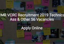ICMR VCRC Recruitment 2019 Technical Ass & Other 56 Vacancies