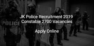 JK Police Recruitment 2019 Constable 2700 Vacancies