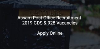 Assam Post Office Recruitment 2019 GDS & 928 Vacancies