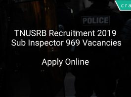 TNUSRB Recruitment 2019 Sub Inspector 969 Vacancies