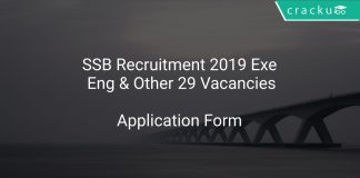 SSB Recruitment 2019 Executive Engineer & Other 29 Vacancies