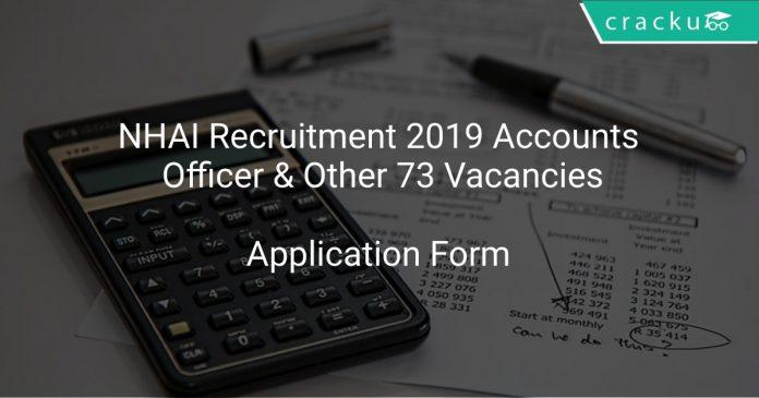 NHAI Recruitment 2019 Accounts Officer & Other 73 Vacancies