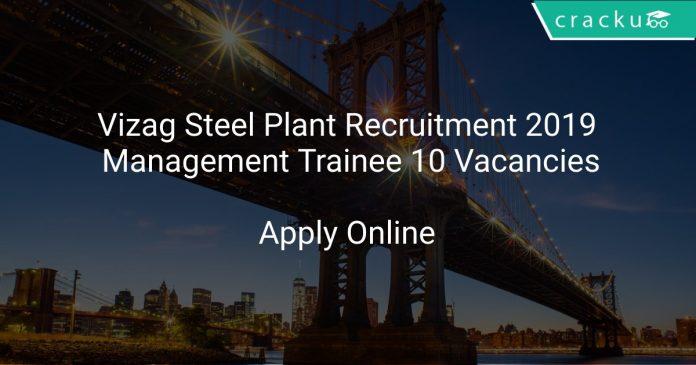 Vizag Steel Plant Recruitment 2019 Management Trainee 10 Vacancies