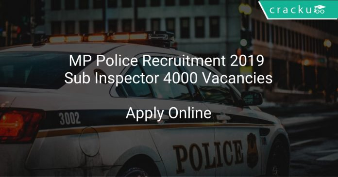 MP Police Recruitment 2019 Sub Inspector 4000 Vacancies