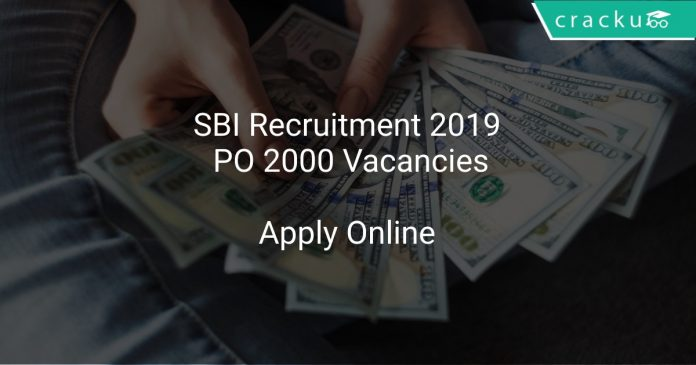 SBI Recruitment 2019 PO 2000 Vacancies