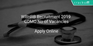 WBHRB Recruitment 2019 GDMO No of Vacancies