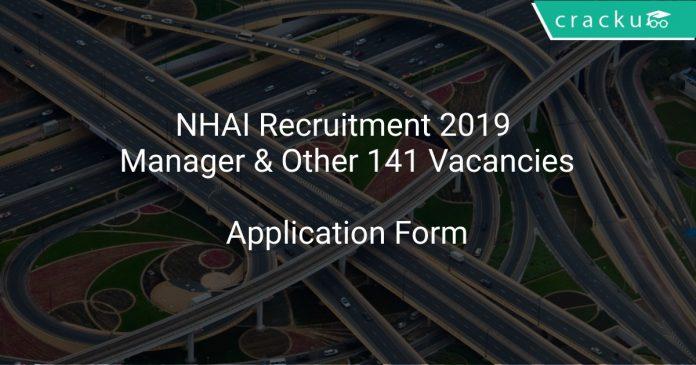 NHAI Recruitment 2019 Manager & Other 141 Vacancies