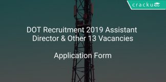 DOT Recruitment 2019 Assistant Director & Other 13 Vacancies