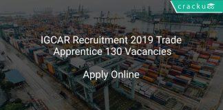 IGCAR Recruitment 2019 Trade Apprentice 130 Vacancies
