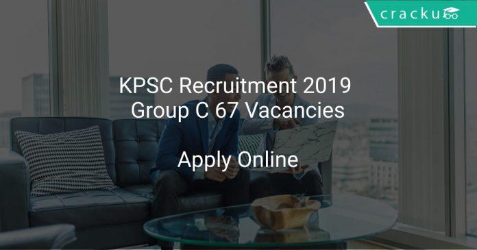 KPSC Recruitment 2019 Group C 67 Vacancies