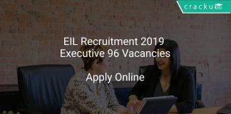 EIL Recruitment 2019 Executive 96 Vacancies