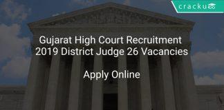 Gujarat High Court Recruitment 2019 District Judge 26 Vacancies