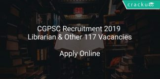 CGPSC Recruitment 2019 Librarian & Other 117 Vacancies