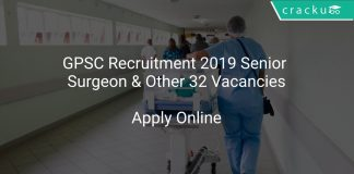 GPSC Recruitment 2019 Senior Surgeon & Other 32 Vacancies