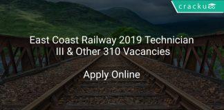 East Coast Railway 2019 Technician III & Other 310 Vacancies