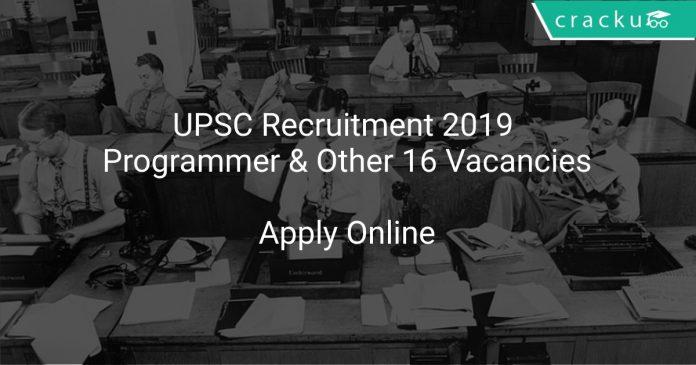 UPSC Recruitment 2019 Programmer & Other 16 Vacancies