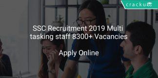 SSC Recruitment 2019 Multi tasking staff 8300+ Vacancies