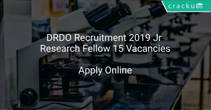 DRDO Recruitment 2019 Jr Research Fellow 15 Vacancies
