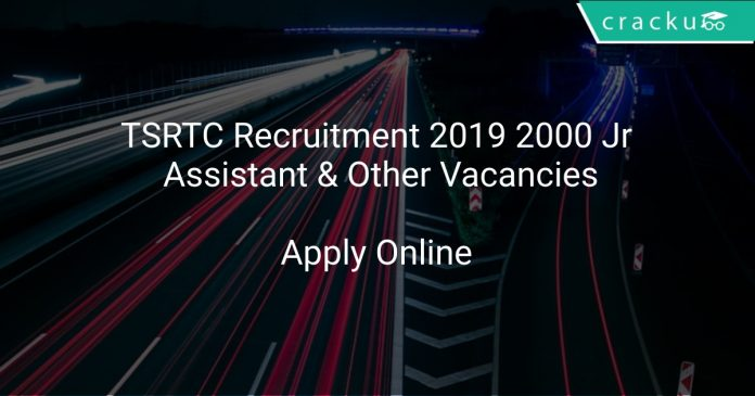 TSRTC Recruitment 2019 2000 Jr Assistant & Other Vacancies
