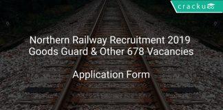 Northern Railway Recruitment 2019 Goods Guard & Other 678 Vacancies