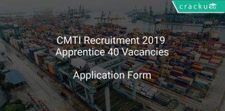 CMTI Recruitment 2019 Apprentice 40 Vacancies