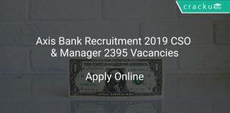 Axis Bank Recruitment 2019 CSO & Manager 2395 Vacancies