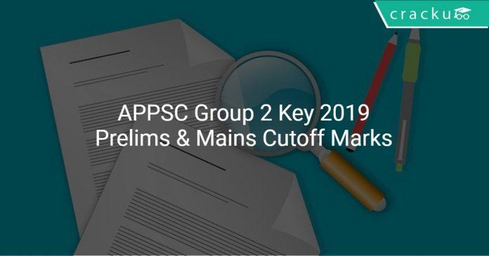 APPSC Group 2 Key 2019 Prelims & Mains Cutoff Marks