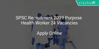 SPSC Recruitment 2019 Purpose Health Worker 24 Vacancies
