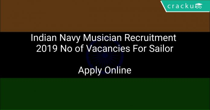 Indian Navy Musician Recruitment 2019 No of Vacancies For Sailor