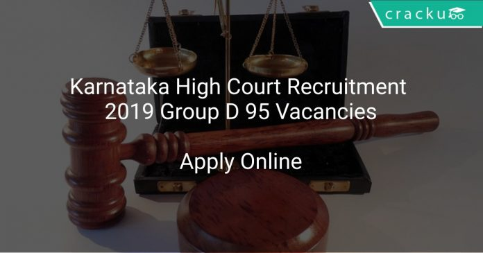 Karnataka High Court Recruitment 2019 Group D 95 Vacancies
