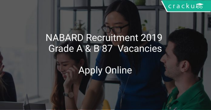NABARD Recruitment 2019 Grade A & B 87 Vacancies
