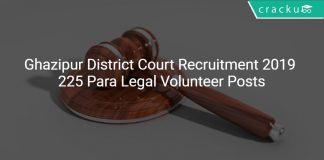 Ghazipur District Court Recruitment 2019 Para Legal Volunteer 225 Vacancies