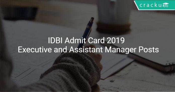 IDBI Admit Card 2019